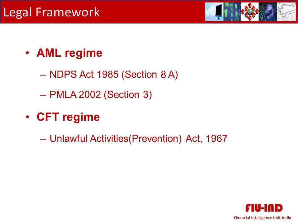 FIU-IND Legal Framework AML regime CFT regime