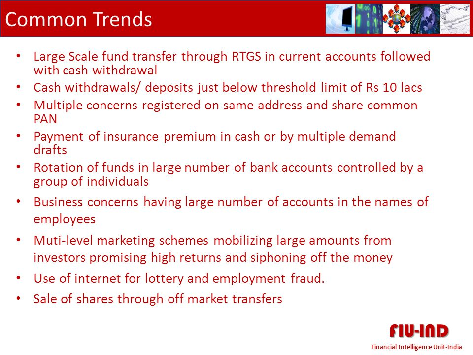 Common Trends Large Scale fund transfer through RTGS in current accounts followed with cash withdrawal.