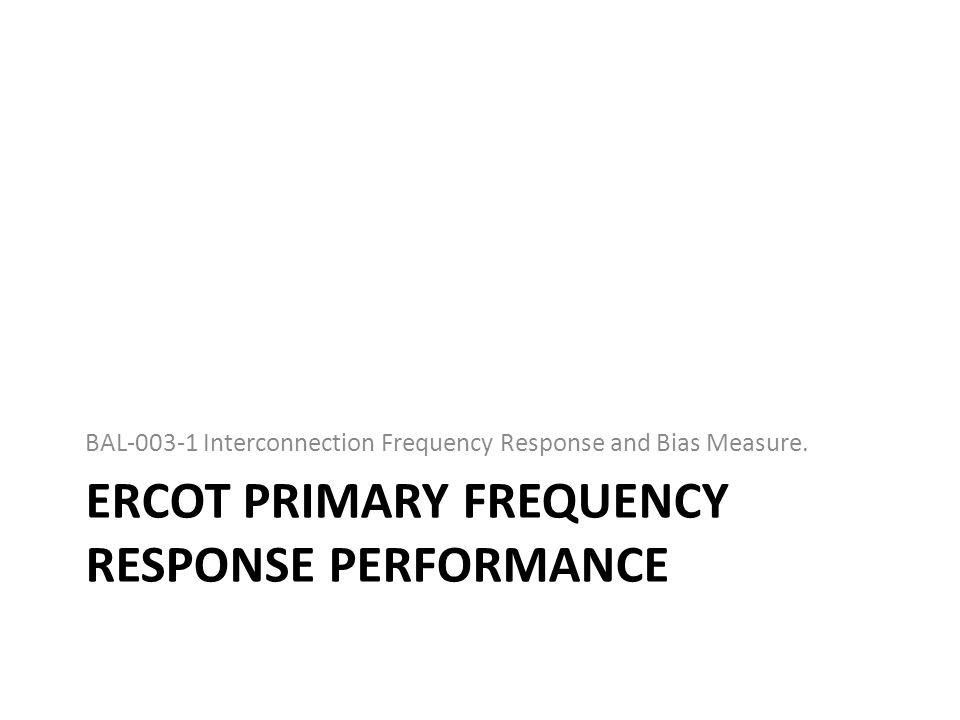 Ercot primary frequency response performance