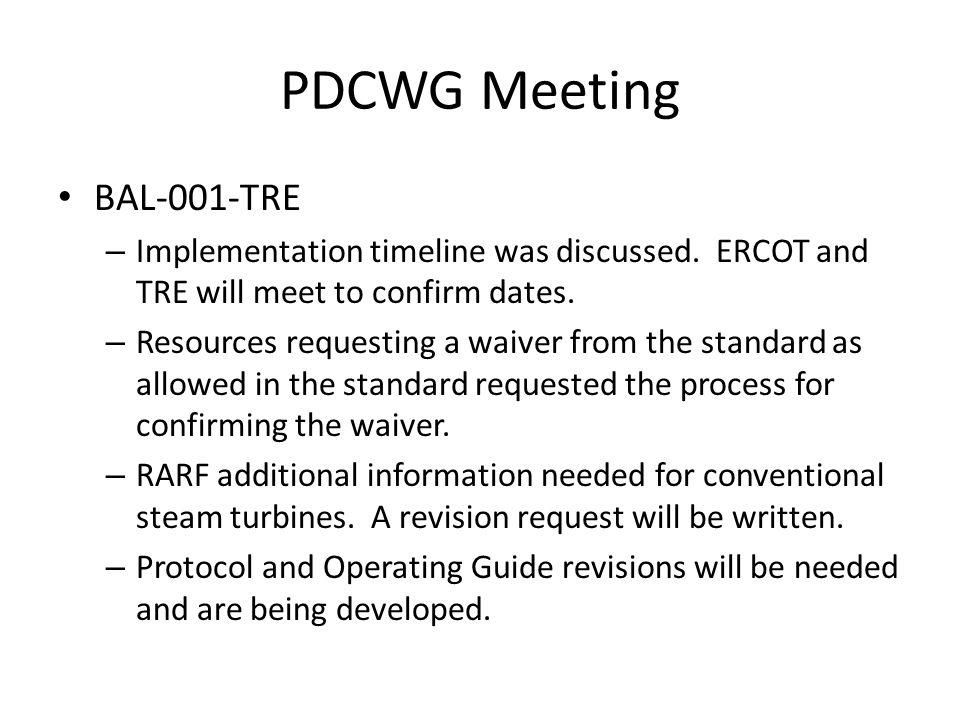 PDCWG Meeting BAL-001-TRE