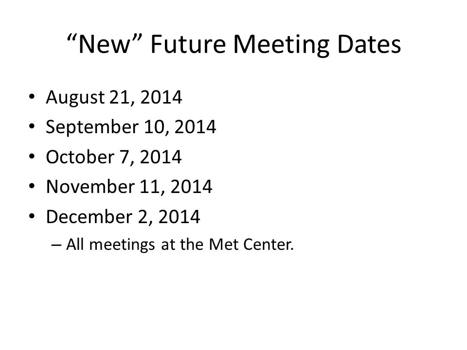 New Future Meeting Dates