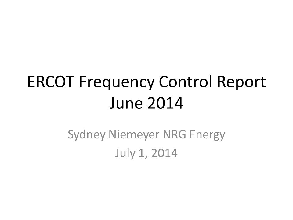 ERCOT Frequency Control Report June 2014