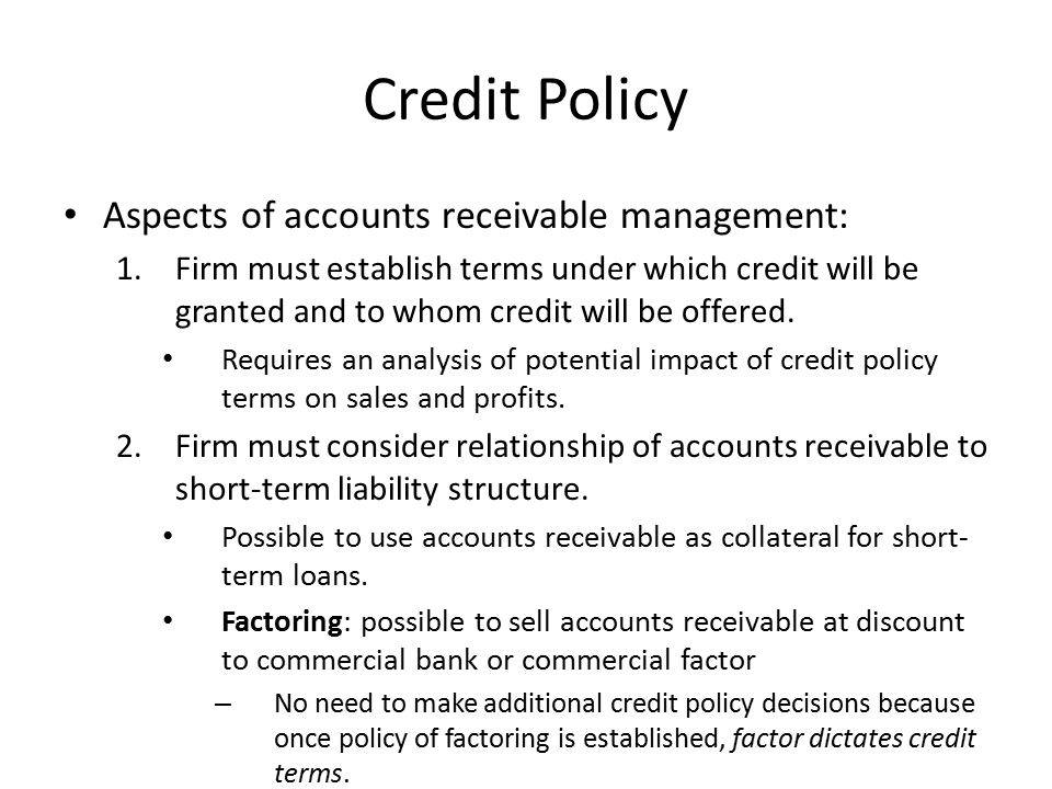 Credit Policy Aspects of accounts receivable management: