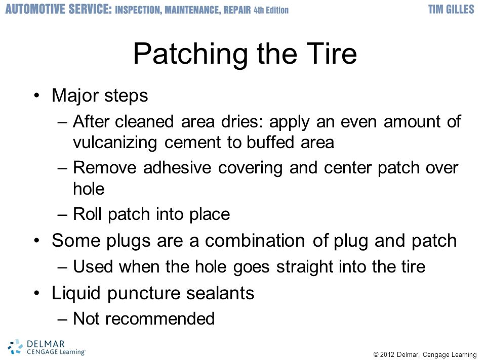 Patching the Tire Major steps