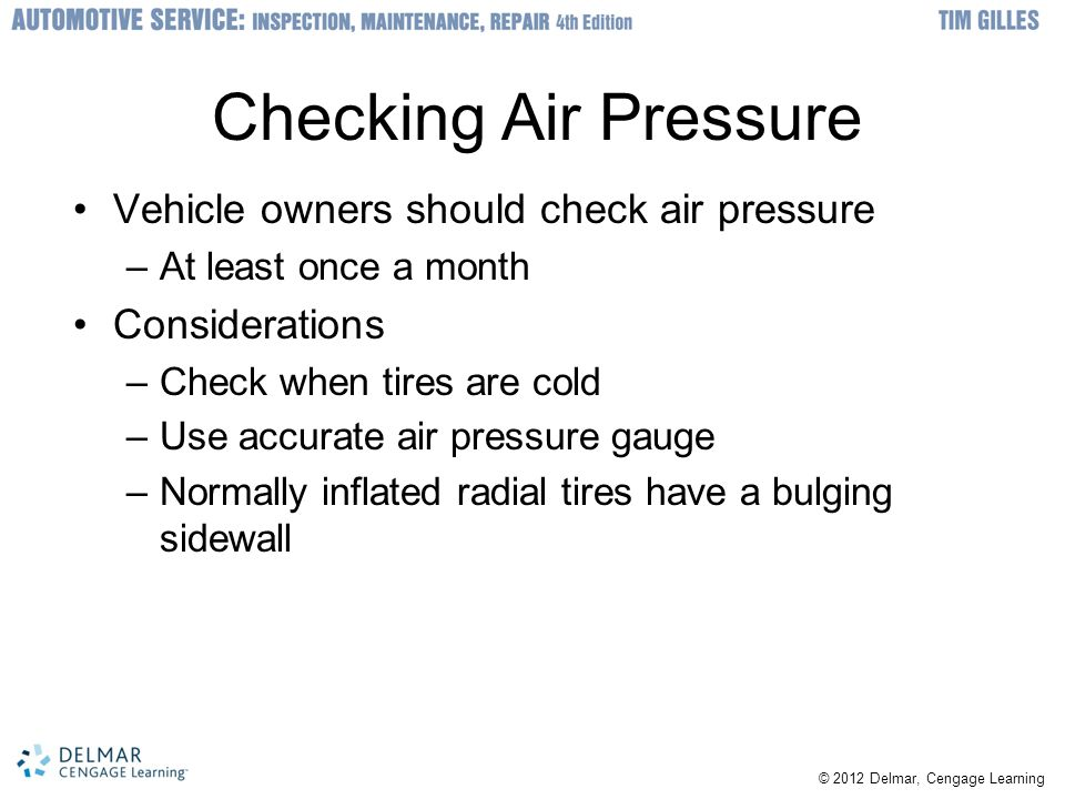 Checking Air Pressure Vehicle owners should check air pressure