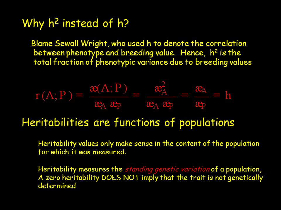 Heritabilities are functions of populations