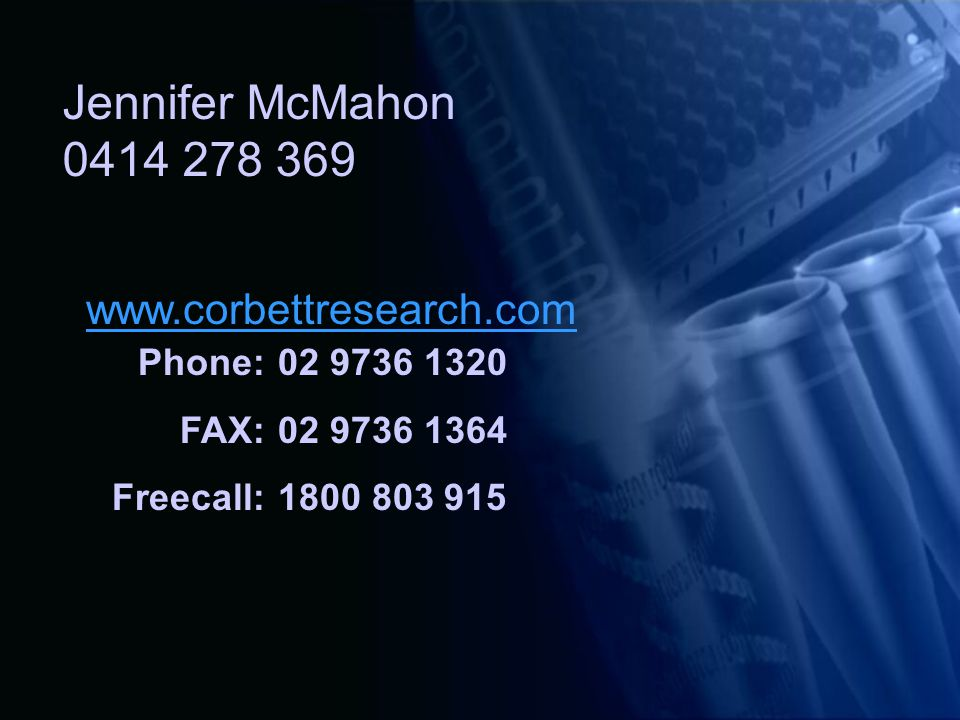 Jennifer McMahon 0414 278 369 www.corbettresearch.com