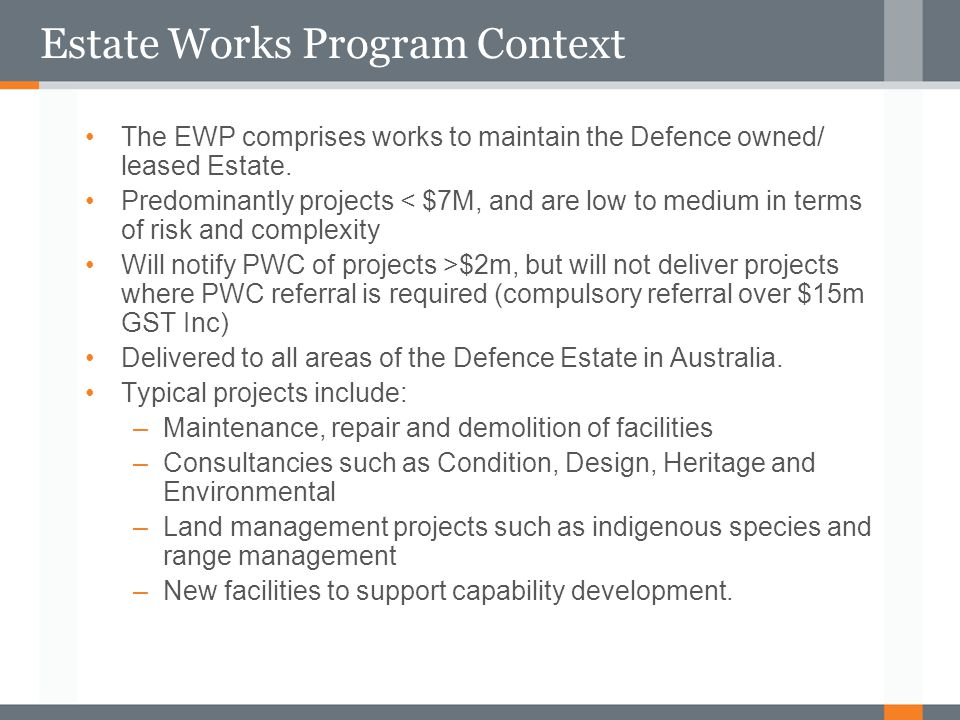 Estate Works Program Context
