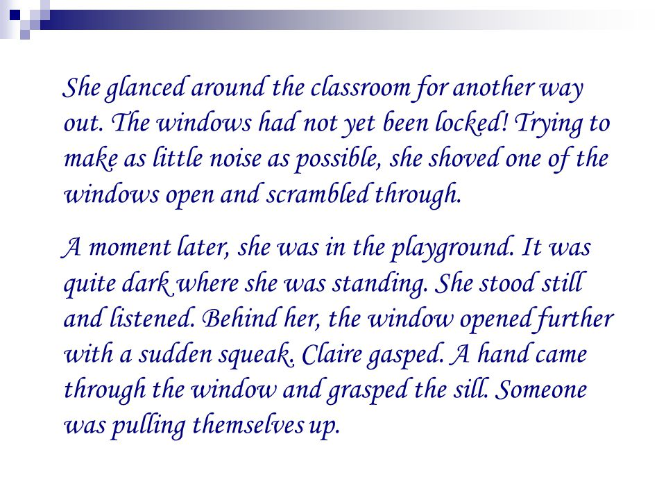 She glanced around the classroom for another way out