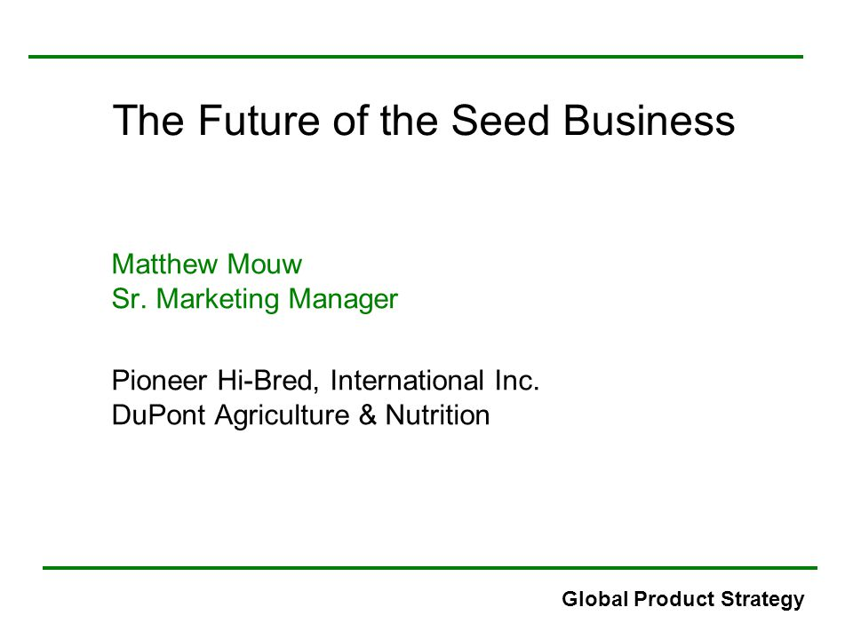 The Future of the Seed Business