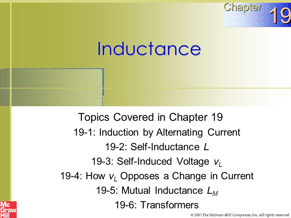 19 Inductance Chapter Topics Covered in Chapter 19