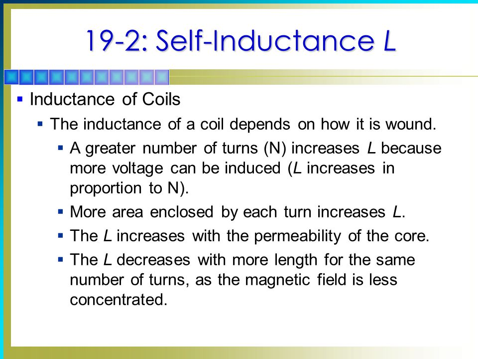 19-2: Self-Inductance L Inductance of Coils