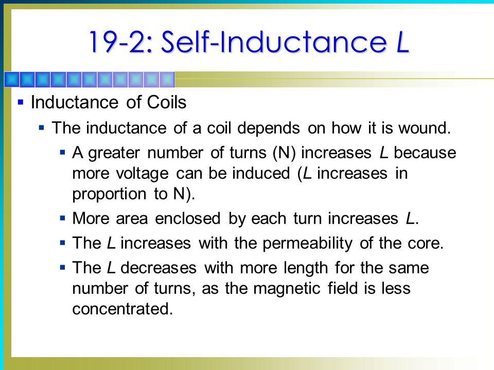 19-2: Self-Inductance L Inductance of Coils