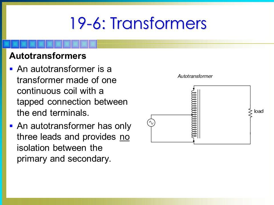 19-6: Transformers Autotransformers
