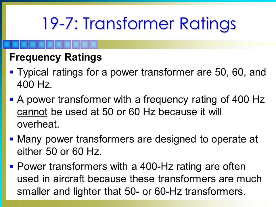 19-7: Transformer Ratings