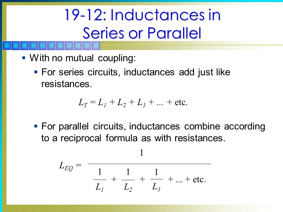 19-12: Inductances in Series or Parallel