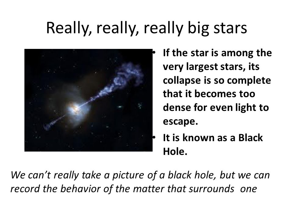 Really, really, really big stars