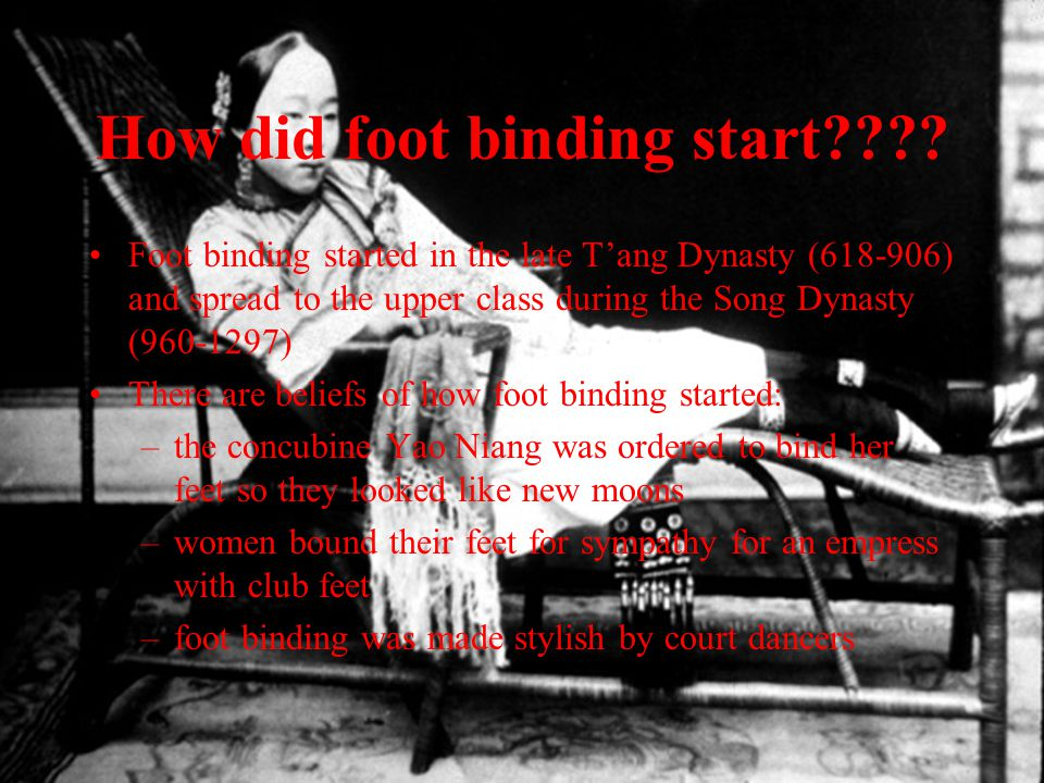 How did foot binding start