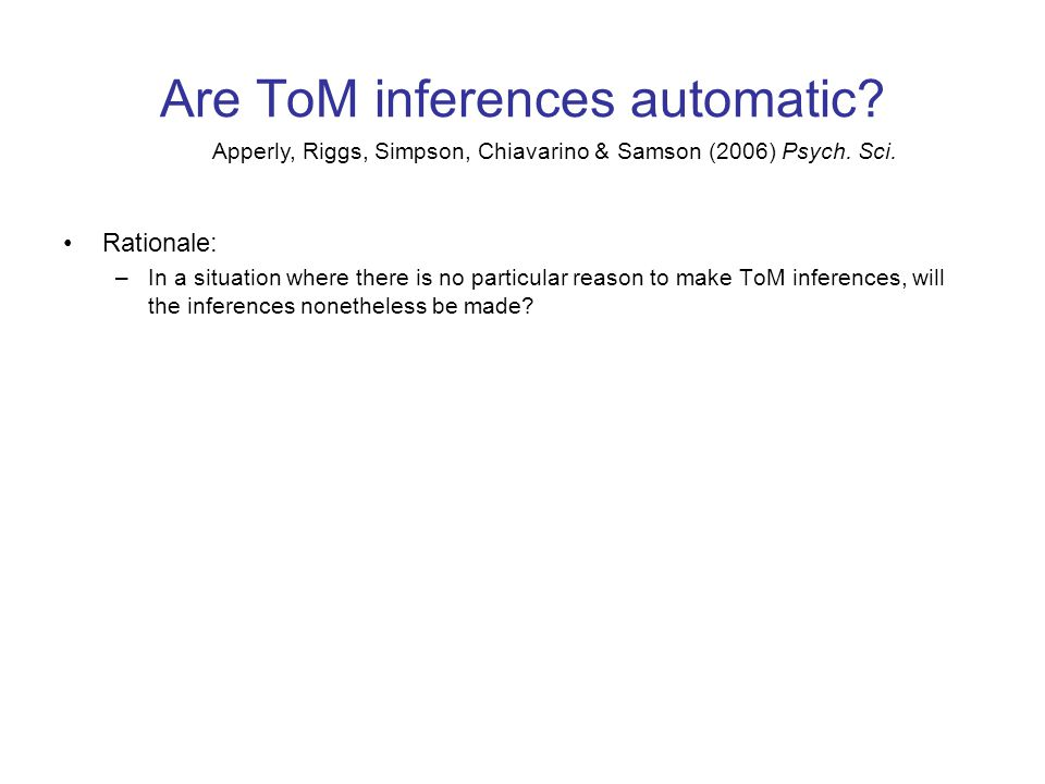 Are ToM inferences automatic