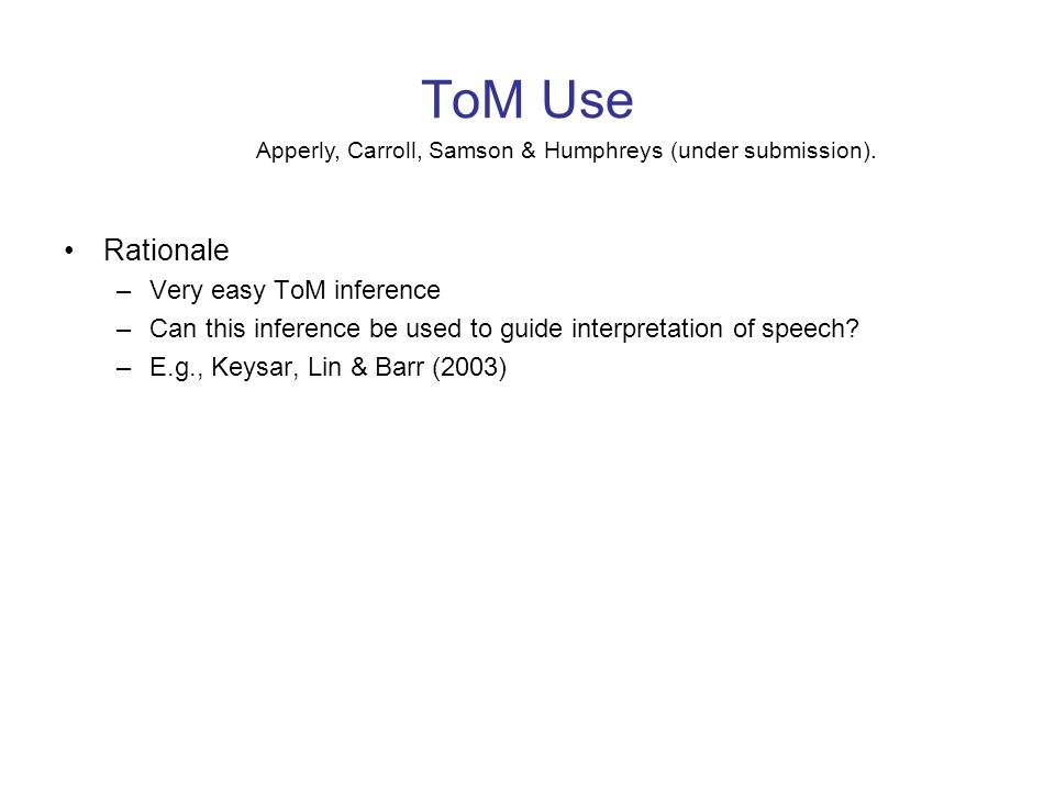 ToM Use Rationale Very easy ToM inference