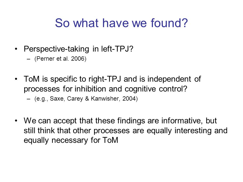 So what have we found Perspective-taking in left-TPJ