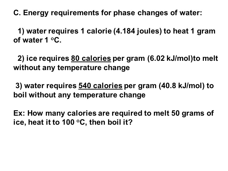 C. Energy requirements for phase changes of water: