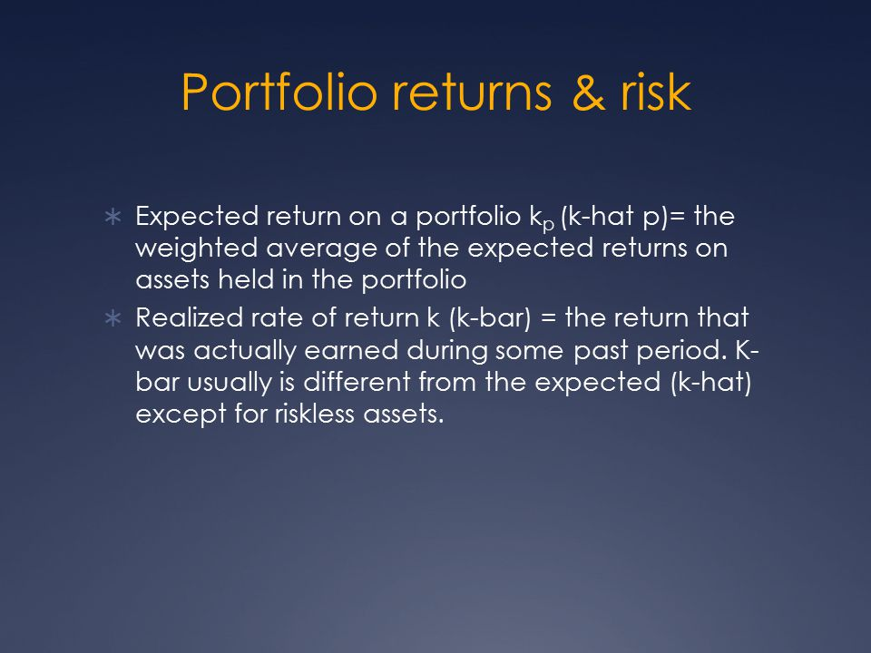 Portfolio returns & risk