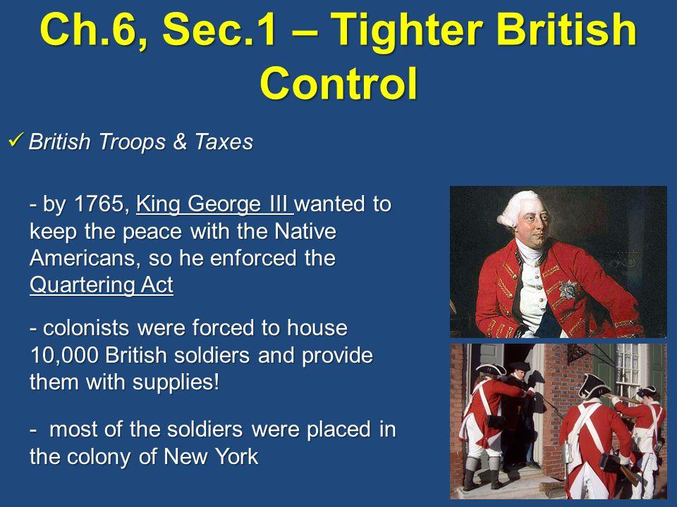 Ch.6, Sec.1 – Tighter British Control