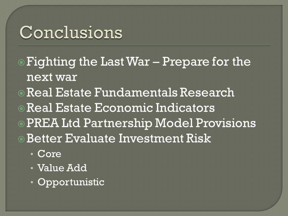 Conclusions Fighting the Last War – Prepare for the next war