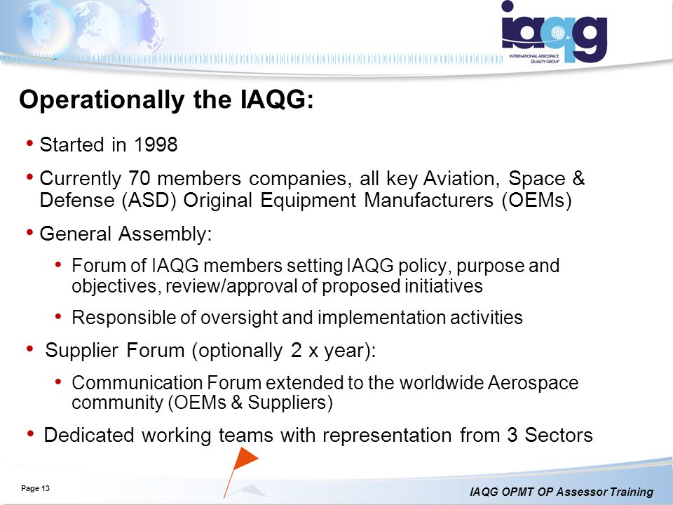 Operationally the IAQG: