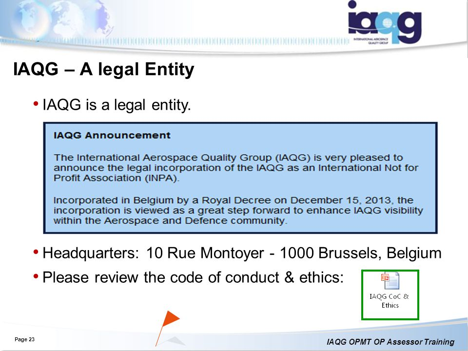 IAQG – A legal Entity IAQG is a legal entity.