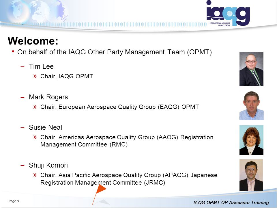 Welcome: On behalf of the IAQG Other Party Management Team (OPMT)