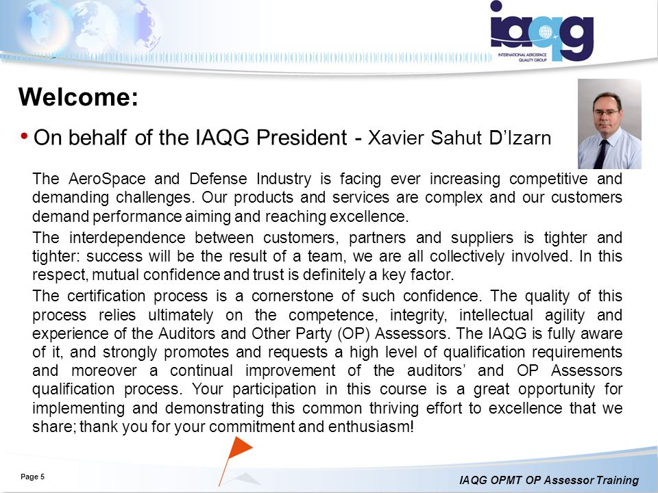 Welcome: On behalf of the IAQG President - Xavier Sahut D'Izarn