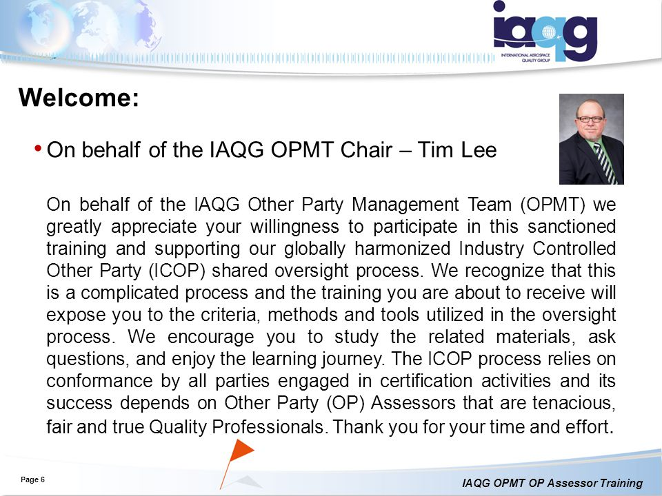 Welcome: On behalf of the IAQG OPMT Chair – Tim Lee