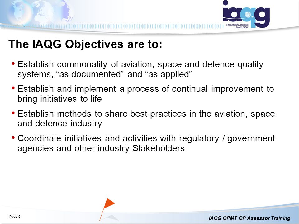 The IAQG Objectives are to: