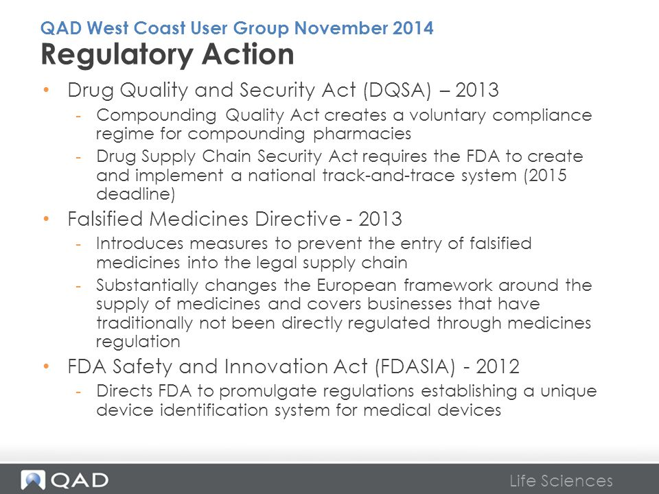 Regulatory Action Drug Quality and Security Act (DQSA) – 2013