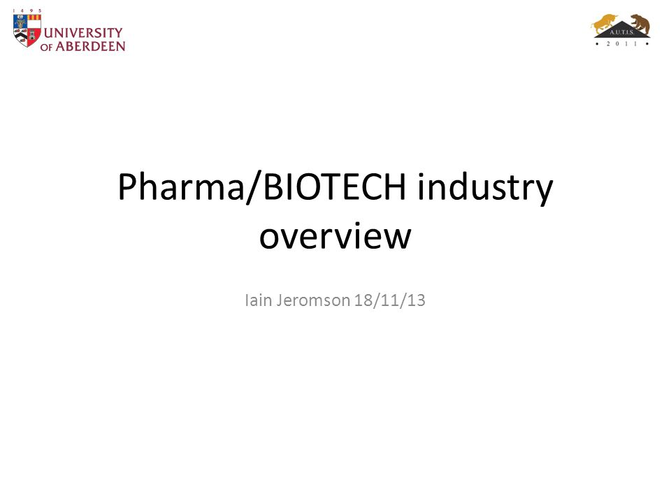 Pharma/BIOTECH industry overview