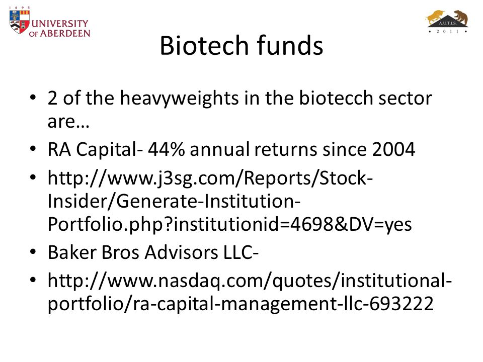 Biotech funds 2 of the heavyweights in the biotecch sector are…