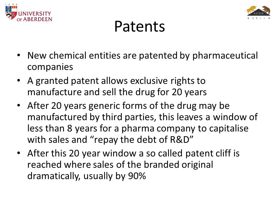 Patents New chemical entities are patented by pharmaceutical companies