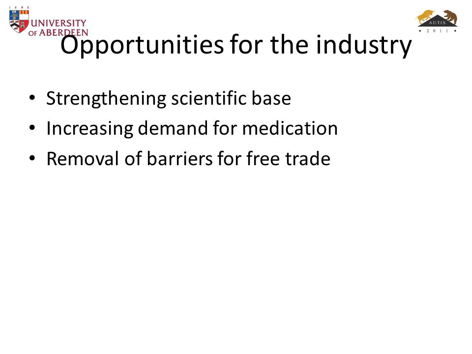 Opportunities for the industry