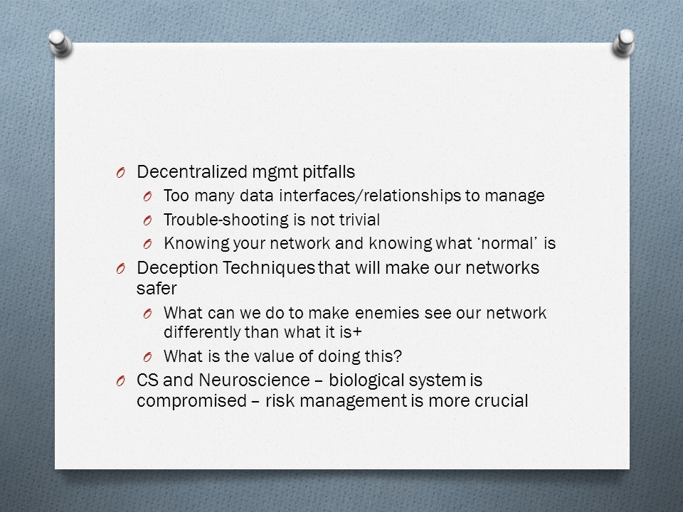 Decentralized mgmt pitfalls