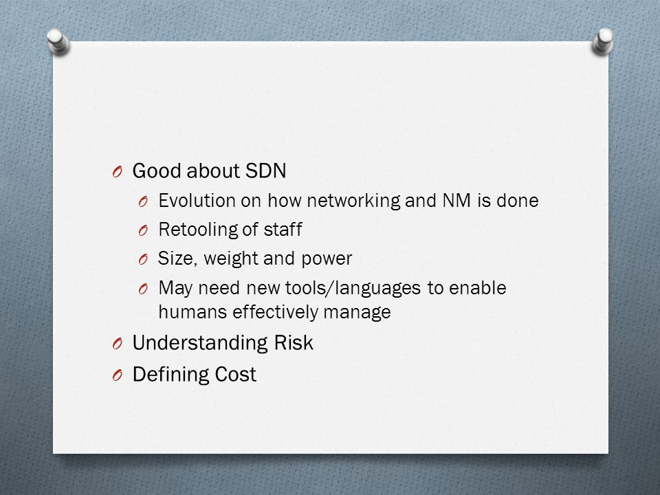 Good about SDN Understanding Risk Defining Cost