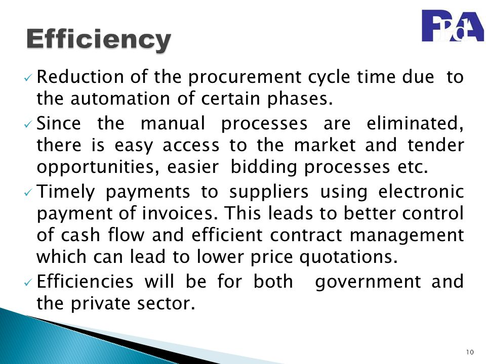 Efficiency Reduction of the procurement cycle time due to the automation of certain phases.