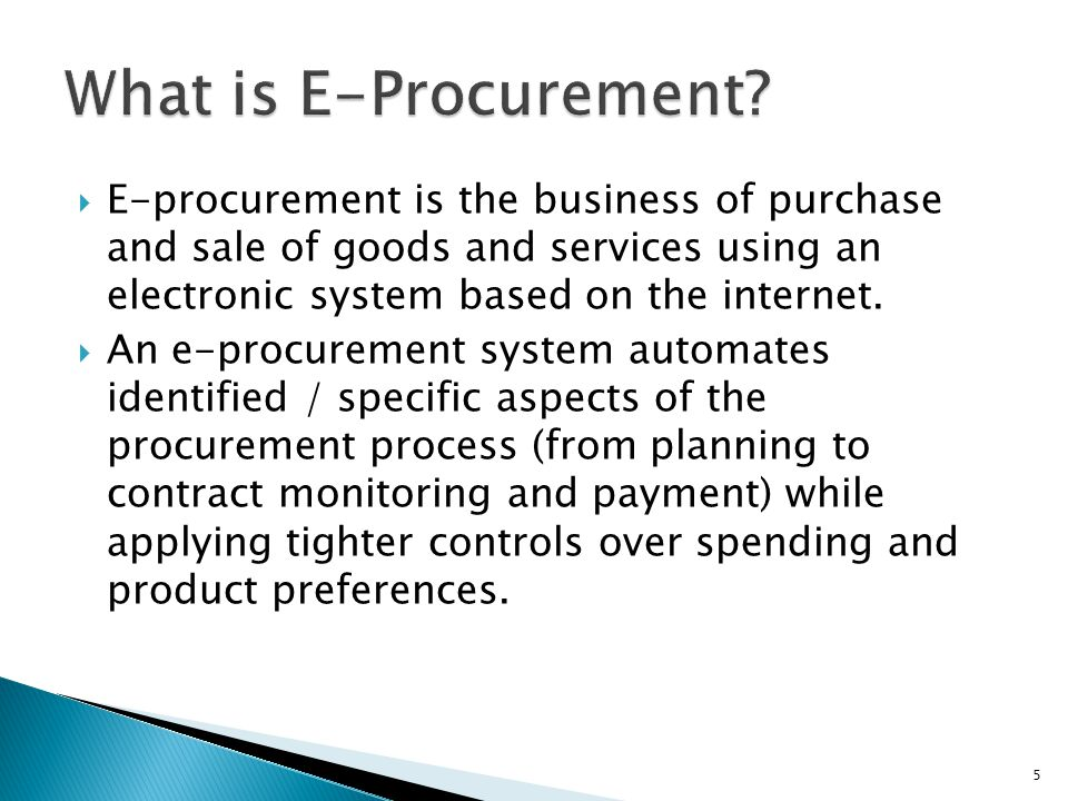 What is E-Procurement E-procurement is the business of purchase and sale of goods and services using an electronic system based on the internet.