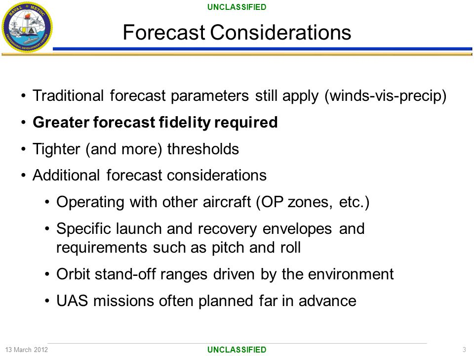 Forecast Considerations