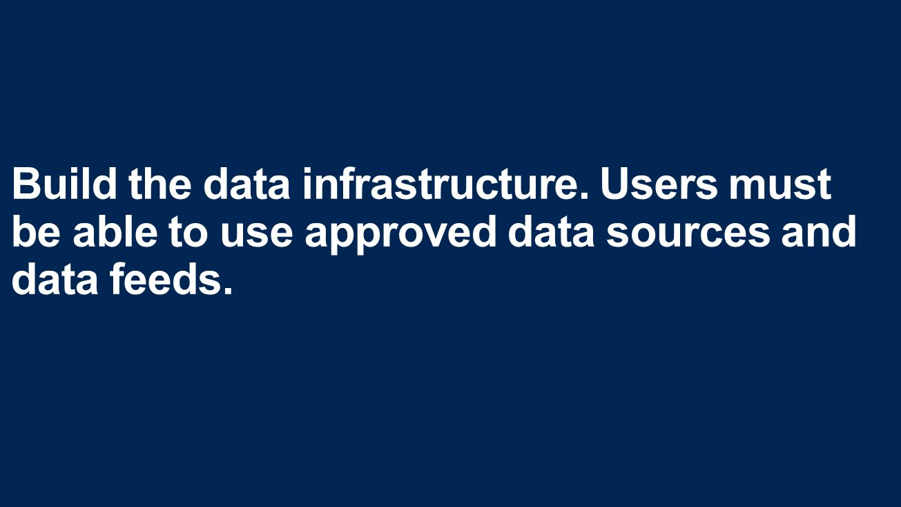 Build the data infrastructure