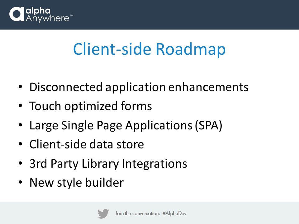 Client-side Roadmap Disconnected application enhancements