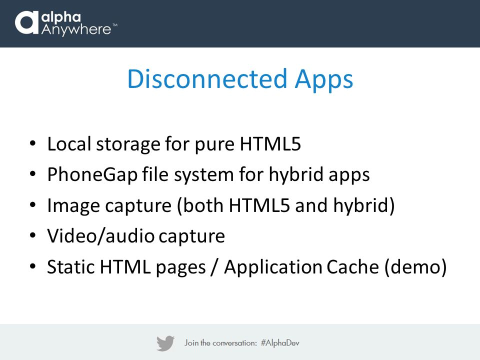 Disconnected Apps Local storage for pure HTML5