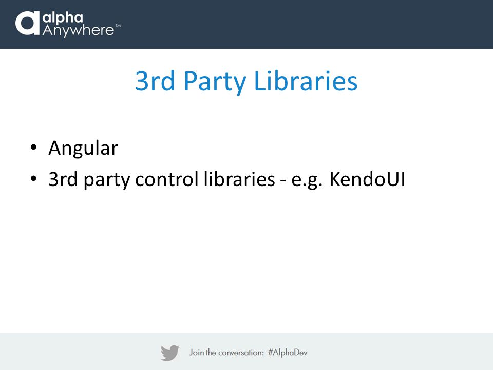 3rd Party Libraries Angular 3rd party control libraries - e.g. KendoUI