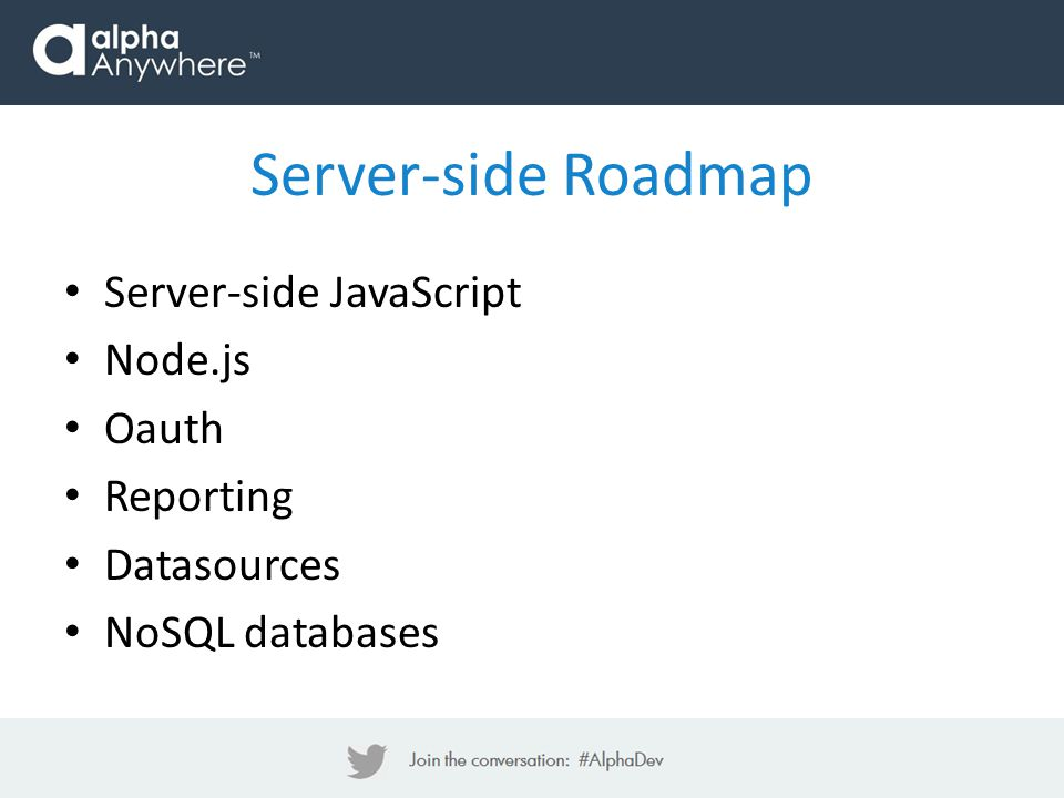 Server-side Roadmap Server-side JavaScript Node.js Oauth Reporting